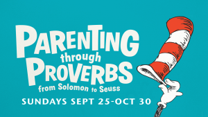 Parenting Through Proverbs